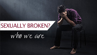 Sexually Broken - Who We Are
